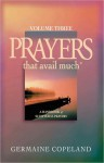 Prayers That Avail Much Volume 3 - Germaine Copeland