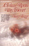 Claims Upon My Heart - Kay D. Rizzo