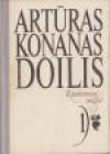 Rinktiniai raštai. 1 tomas - Arthur Conan Doyle