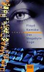 Das Megabyte-Auge - Annette Hahn, Floyd Kemske