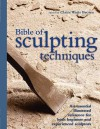 The Bible Of Sculpting Techniques - Claire Waite Brown
