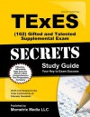 TExES (162) Gifted and Talented Supplemental Exam Secrets Study Guide - TExES Exam Secrets Test Prep Team
