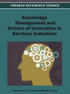 Knowledge Management and Drivers of Innovation in Services - Patricia Ordóñez de Pablos