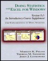 Doing Statistics with Excel for Windows Version 5.0: An Introductory Course Supplement for Explorations in Data Analysis - Marilyn K. Pelosi, Theresa M. Sandifer, Jerzy J. Letkowski