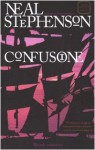 Confusione. Ciclo Barocco vol. 2 - Neal Stephenson