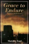 Grace to Endure - Marolyn Ford