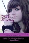 Bad Spelling (The Witches of Galdorheim Book 1) - Marva Dasef