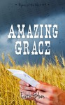 Amazing Grace (Hymns of the West Book 3) - Faith Blum, Kelsey Bryant