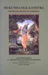 Mukunda-Mala-Stotra: The Prayers of King Kulasekhara - A.C. Bhaktivedanta Swami Prabhupāda, Satsvarūpa dāsa Goswami.