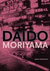 Daido Moriyama: Journey for Something - Daido Moriyama