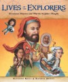Lives of the Explorers: Discoveries, Disasters (and What the Neighbors Thought) - Kathleen Krull, Kathryn Hewitt