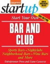 Start Your Own Bar and Club (StartUp Series) - Entrepreneur Press