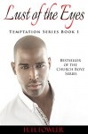 Lust of the Eyes (Temptation Series - Book 1) - H. H. Fowler, Karen Rodgers