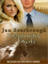Kentucky Bride - Jan Scarbrough