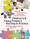 Children's and Young People's Nursing in Practice - Valerie Coleman, Lynda Smith, Maureen Bradshaw