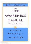 The Life Awareness Manual: A Simple Recipe for Living Life, Revised Edition - Barbara Nash-Price