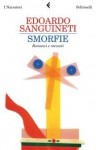 Smorfie - Edoardo Sanguineti