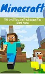 Minecraft: The Best Minecraft Tips and Secret Techniques You Must Know [Games, Video & Electronic] (minecraft game, minecraft games, minecraft xbox, minecraft ... minecraft revenge, minecraft mobs, free) - Scott K.