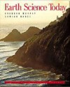 Earth Science Today, Media Edition (with Earth Systems Today CD-ROM and InfoTrac) - Brendan Murphy, Damian Nance