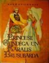Princese Gundega un karalis Brusubārda - Anna Brigadere
