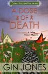 A Dose of Death: A Helen Binney Mystery (Helen Binney Mysteries Book 1) - Gin Jones