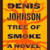 Tree of Smoke: A Novel - Denis Johnson, Will Patton, Macmillan Audio