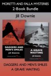 Moretti and Falla Mysteries 2-Book Bundle: Daggers and Men's Smiles / A Grave Waiting - Jill Downie