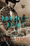 Imperfect Justice - Olivia Jaymes