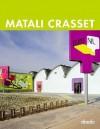 Matali Crasset: Spaces 2000-2007 - daab