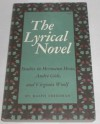 The Lyrical Novel: Studies in Hermann Hesse, Andre Gide, and Virginia Woolf - Ralph Freedman