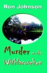 Murder on the Withlacoochee - Ron Johnson