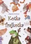 Kotka Trajkotka - Zbigniew Dmitroca