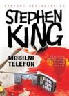 Mobilni telefon - Vladan Stojanović, Stephen King