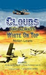 Clouds Are Always White on Top - Nolan Lewis