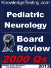 Pediatric Neurology Board Review (Board Certification in Pediatric Neurology) - Fritz Adler, Jack Baskett, Michael Shea, Judy Walleck
