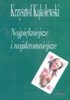 Najpiękniejsze i najskromniejsze - Krzysztof Kąkolewski