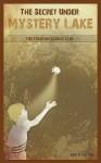 The Secret Under Mystery Lake - John Fox