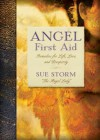 Angel First Aid: Remedies for Life, Love, and Prosperity - Sue Storm