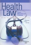 Health Law, Cases, Materials and Problems, Abridged (American Casebook Series) - Barry R. Furrow, Sandra H. Johnson, Thomas L. Greaney
