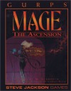 GURPS Mage The Ascension *OP (GURPS: Generic Universal Role Playing System) - Robert M. Schroeck, Jeff Koke, Dan Smith