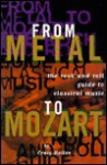 From Metal to Mozart - H. Craig Heller