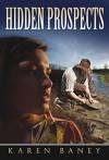 Hidden Prospects - Karen Baney