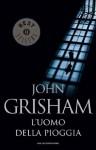 L'uomo della pioggia (Oscar bestsellers) (Italian Edition) - Roberta Rambelli, John Grisham