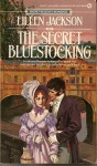 The Secret Bluestocking - Eileen Jackson