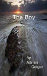 The Boy - Adrian Geiger