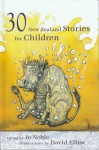 30 New Zealand Stories For Children - Jo Noble, David Elliot