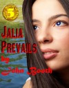 Jalia Prevails (Jalia - The World of Jalon) - John Booth