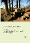 Walhall - Therese Dahn, Felix Dahn