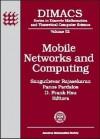 Mobile Networks and Computing - Sanguthevar Rajasekaran, Panos M. Pardalos