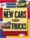 AAA Auto Guide: 2003 New Cars & Trucks - John Nielson, Alan Rider, John Nielsen, Jim MacPherson, Tracy Larson